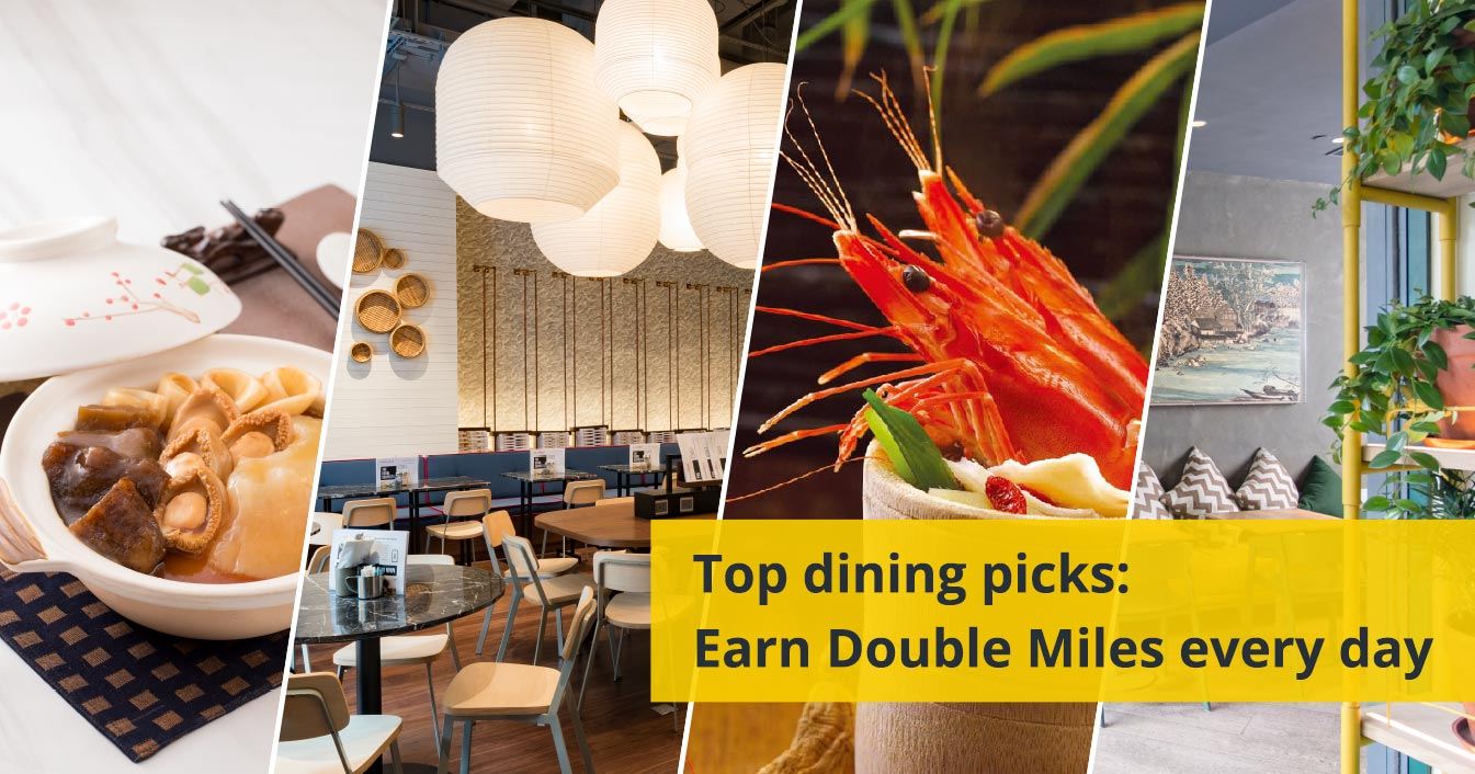 Earn double Miles when you dine with our selected dining partners